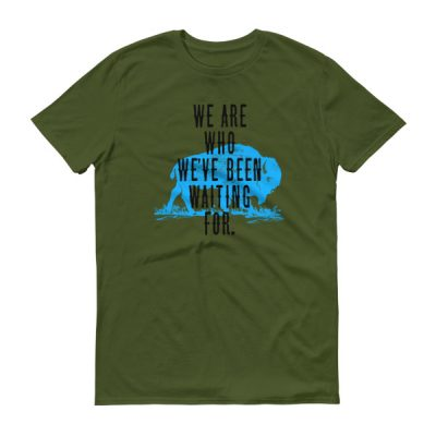 'We Are Who…' Short sleeve t-shirt