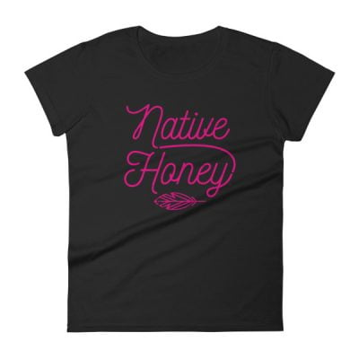'Native Honey' Women's short sleeve t-shirt in Black or White